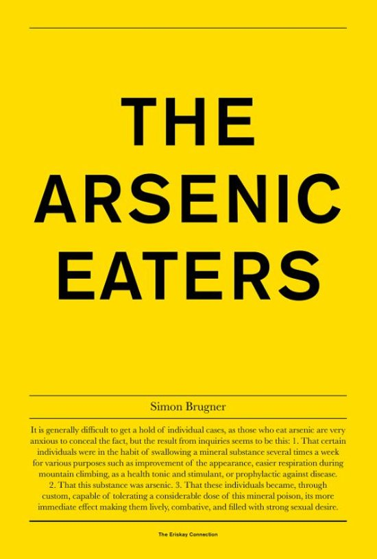 The Arsenic Eaters