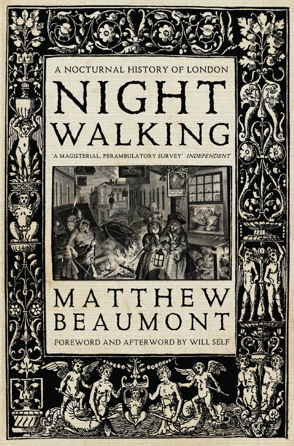 Matthew Beaumont Nightwalking