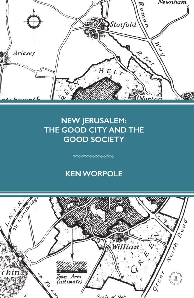 Ken Worpole, New Jerusalem
