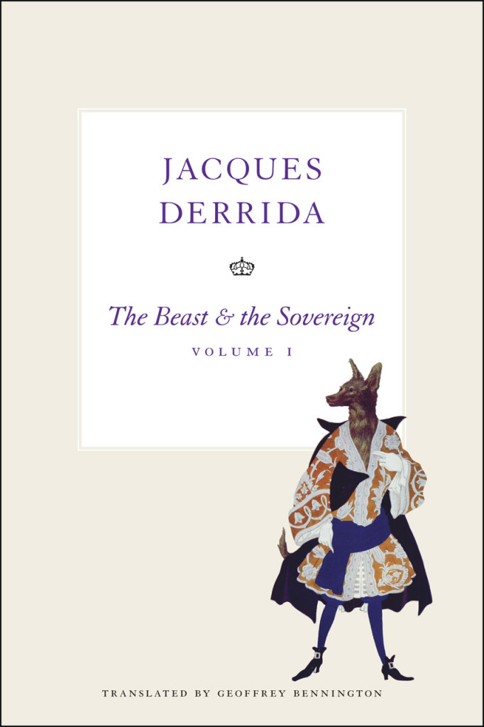 Derrida, Beast and the Sovereign