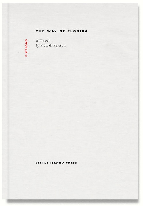 Russell Persson, The Way of Florida. Little Island Press