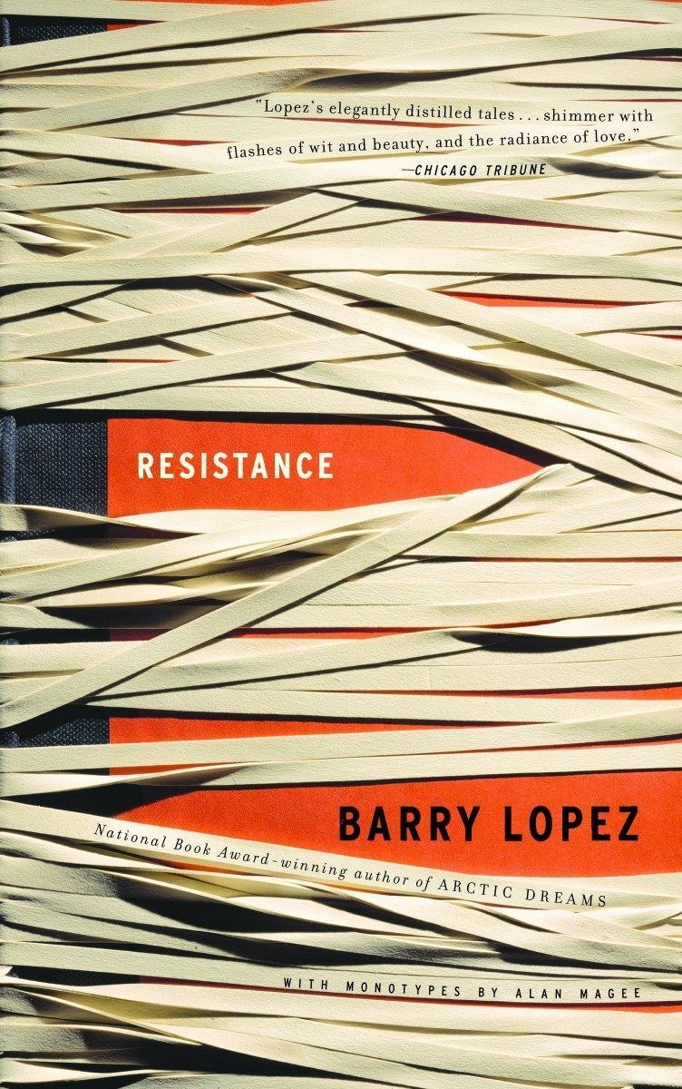 Barry Lopez Resistance